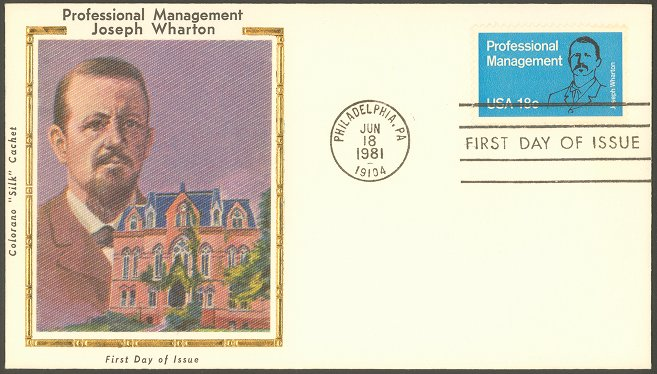 Joseph Wharton Professional Management postage stamp, first day cover and Colorano 'silk' cachet, featuring color print of Joseph Wharton and College Hall