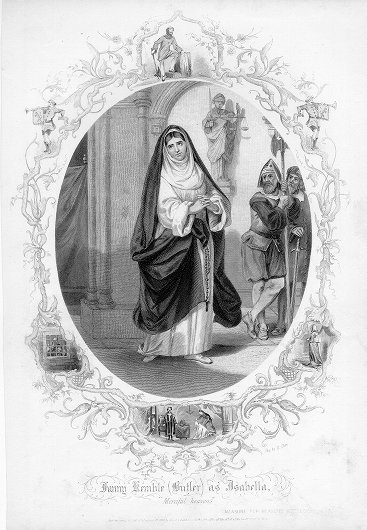 Fanny Kemble (Butler) as Isabella.