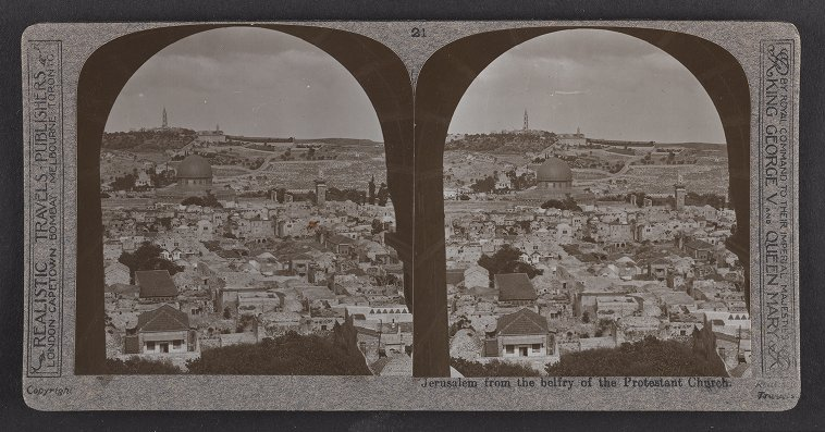 Jerusalem from the belfry of the Protestant Church
