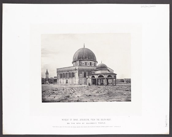 Mosque of Omar, Jerusalem, from the south-west, on the site of Solomon's Temple :