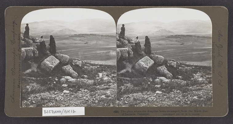 The plain where the Assyrian hosts encamped, from the North Gat of Samaria, Palestine