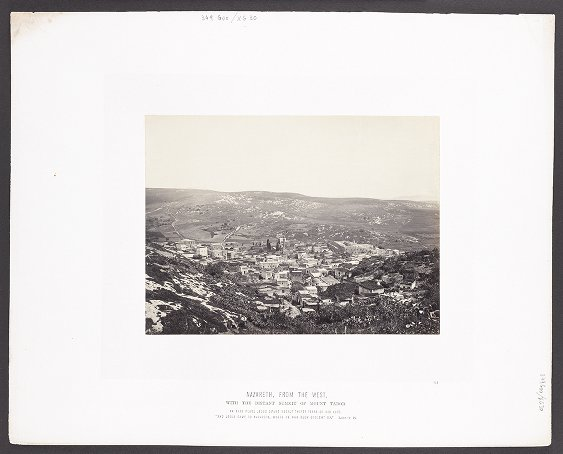 Nazareth, from the West, with the distant summit of Mount Tabor :