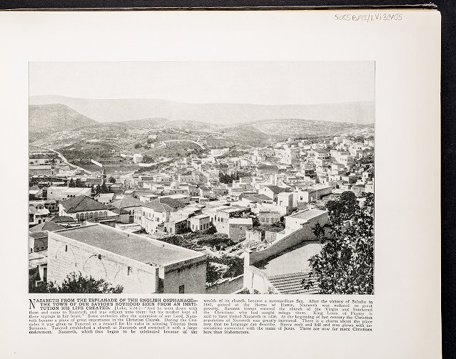 Nazareth from the Esplanade of the English Orphanage--The town of Our Savior's boyhood seen from an institution his life created