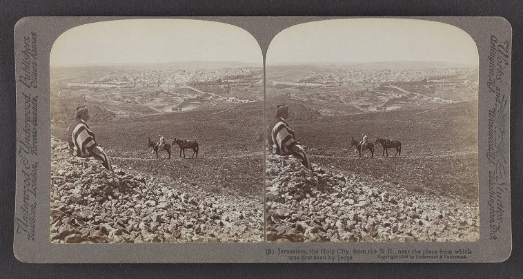 Jerusalem, the Holy City, from the N.E., near the place from which was first seen by Jesus