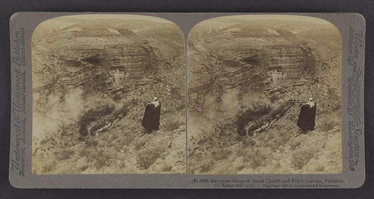 Marvelous Gorge of Brook Cherith and Elijah Convent, Palestine ( I Kings xvii: 3-7)