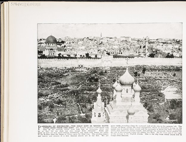 Panorama of Jerusalem--the Holy City in which David lived seen from the east