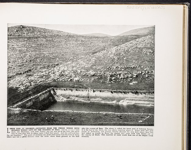 Lower Pool of Solomon--Situated near the fields where Ruth gleaned wheat left by the reapers of Boaz