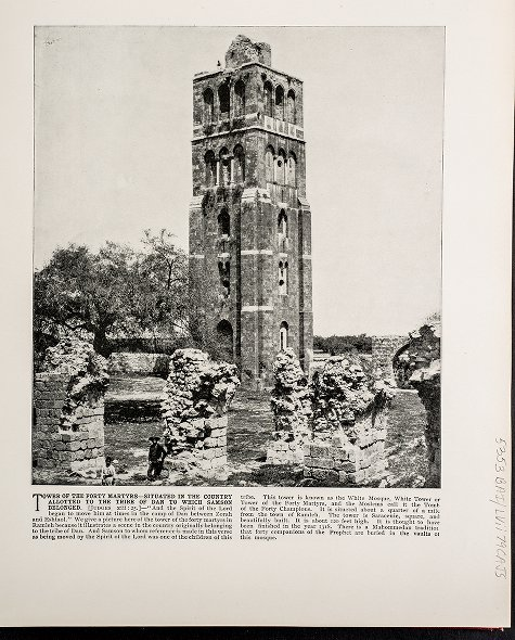 Tower of the Forty Martyrs--Situated in the country allotted to the tribe of Dan to which Samson belonged
