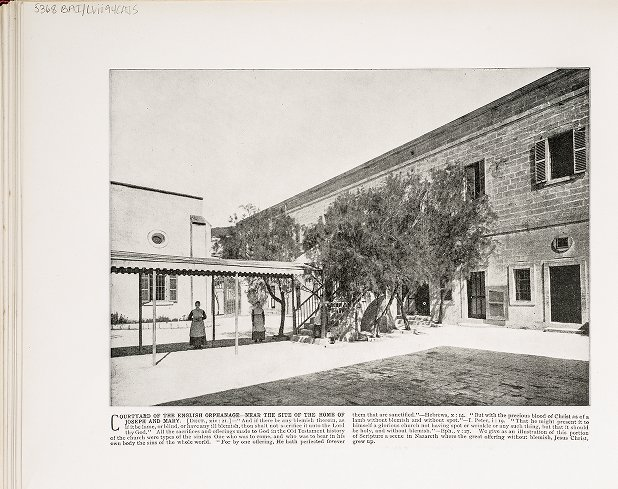 Courtyard of the English Orphanage--Near the site of the home of Joseph and Mary