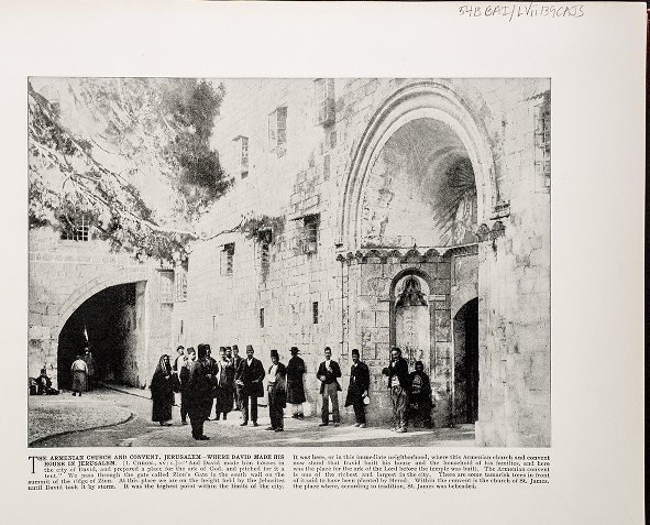 The Armenian Church and Convent, Jerusalem--Where David made his house in Jerusalem