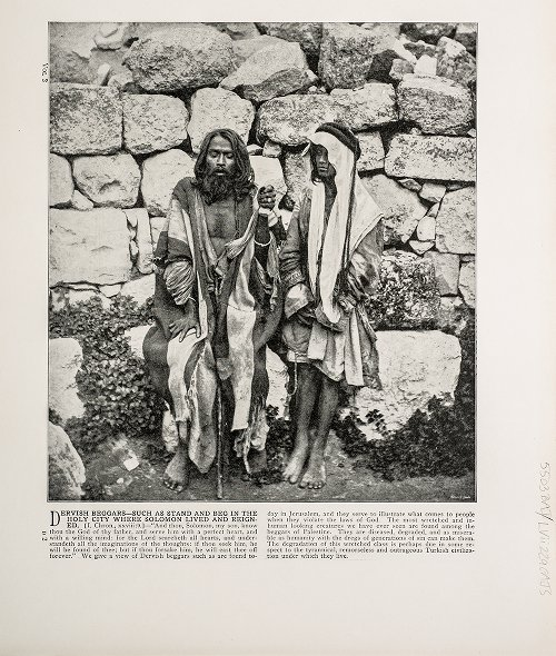 Dervish Beggars--Such as stand and beg in the Holy City where Solomon lived and reigned