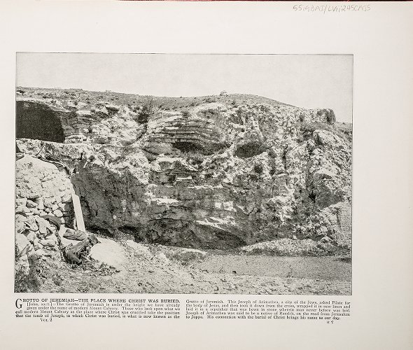 Grotto of Jeremiah--The Place where Christ was buried