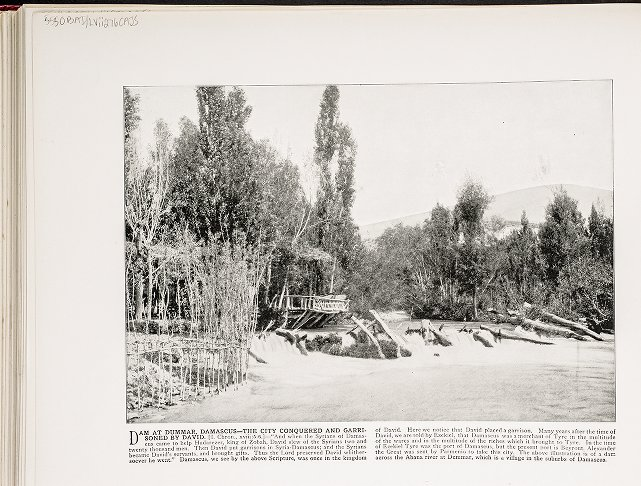 Dam at Dummar, Damascus--The city Conquered and Garrisoned by David