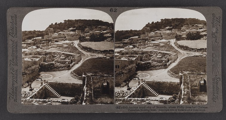 Ancient royal city of Samaria, where Philip preached Christ--Palestine, looking west