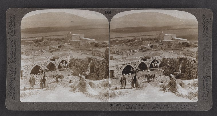 Village of Nain and Mt. Tabor--looking N.E.--Palestine (St. Luke xii. 11-16)