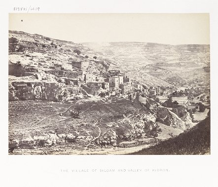 The Village of Siloam and Valley of Kidron