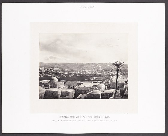 Jerusalem, from Mount Zion, with Mosque of Omar :