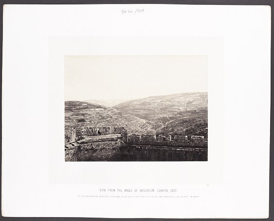 View from the walls of Jerusalem, looking east :