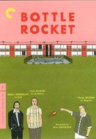 Bottle rocket 		 		 		  			 				(2008)
